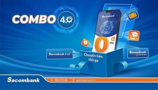 Chuyển tiền thả ga với Combo 4.0 của Sacombank