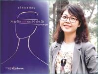 Nhà văn Đỗ Bích Thúy: Người đàn bà cao nguyên trên cánh đồng chữ