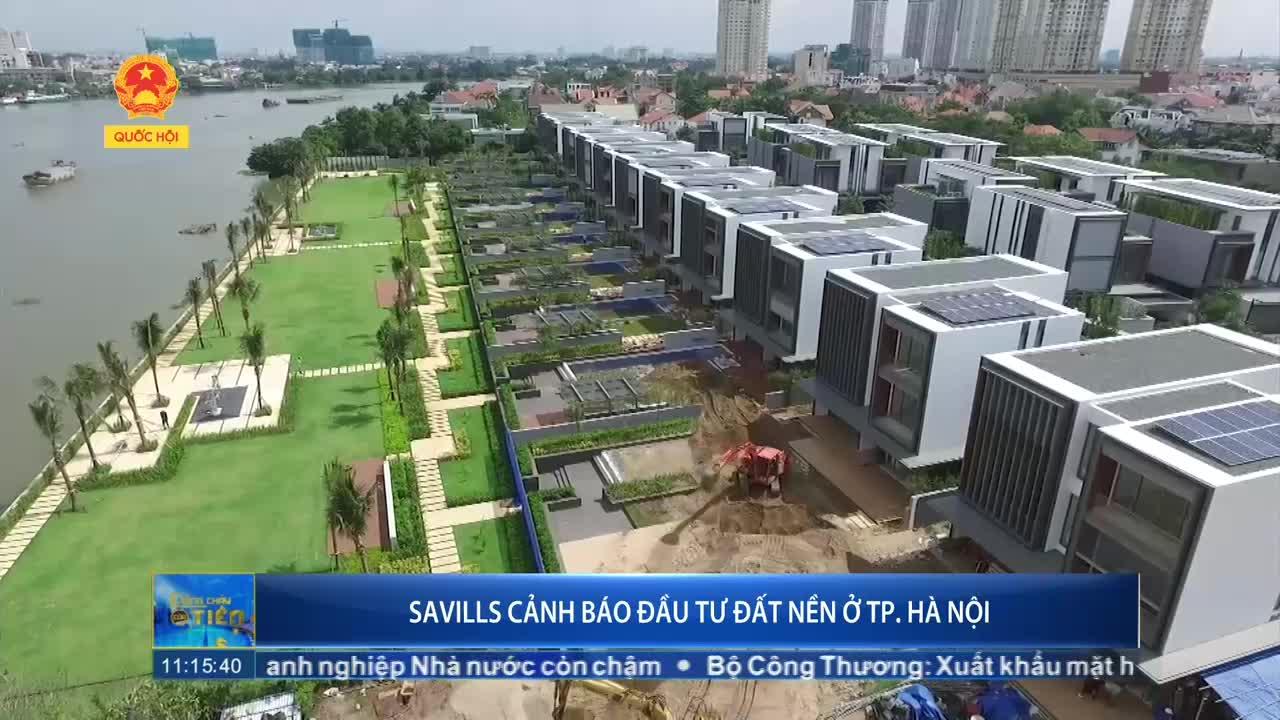 Savills cảnh báo đầu tư đất nền ở TP. Hà Nội